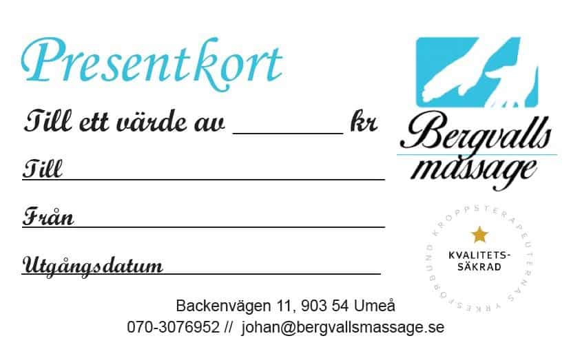 Presentkort går att köpa hos Bergvalls Massage i Umeå